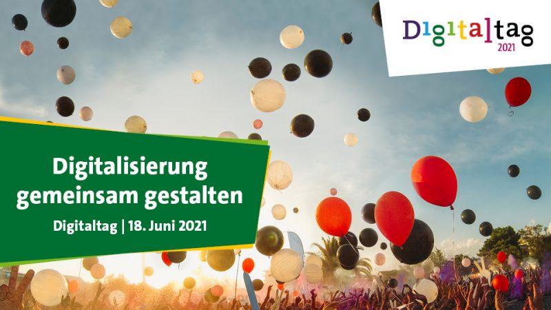 Luftballons, Bildtext: Digitalisierung gemeinsam gestalten, Digitaltag, 18. Juni 2021